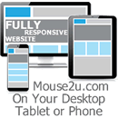 Mouse2u.com perfect on your Desktop, Tablet or Mobile